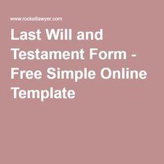 Last Will and Testament Form - Free Simple Online Template