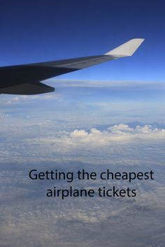 Getting the cheapest airplane tickets is easy following these advice: http://aworldofbackpacking.com/cheap-airplane-tickets/