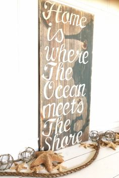 Home is Where The Ocean Meets The Shore by MeetMeByeTheSea on Etsy