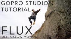 GoPro Studio Tutorial: Ultra Slow Motion with Flux Drone Photography, Video Photography, Gopro Hero 4, Gopro Camera, Photo Tips, Studio, Video Production, Cameras, Photographs