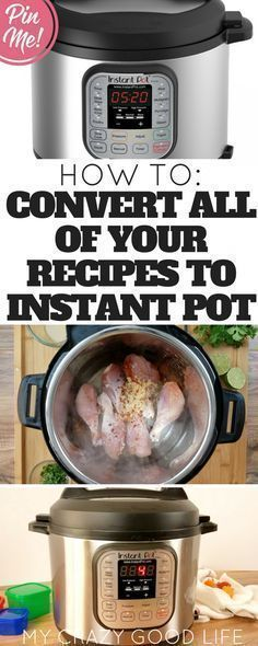 How to convert recipes to Instant Pot with printable charts and plenty of useful links!