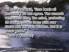 It has been said, 'time heals all