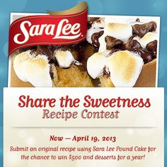 Share an original recipe using Sara Lee Pound Cake for the chance to win $500 and desserts for a year! Now through April 19, 2013. Details here: https://www.facebook.com/SaraLeeDesserts/app_206795809445007