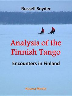 Read a free sample or buy Analysis of the Finnish Tango by Russell Snyder. You can read this book with Apple Books on your iPhone, iPad, iPod touch or Mac. Great Books, My Books, Principal Gifts, Apple Books, Guide Book, Book Publishing, Tango, Short Stories, Finland