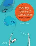 Making sense of language : readings in culture and communication @400 B62 2013