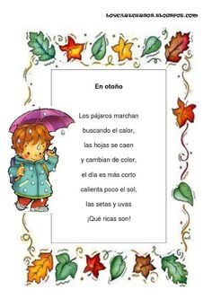 Spanish poem about fall. Good for learning about seasons in Spanish. Poemas y… Dual Language Classroom, Bilingual Classroom, Kindergarten Language Arts, Bilingual Education, Spanish Classroom, Preschool Poems, Fall Preschool Activities, Spanish Activities, Class Activities
