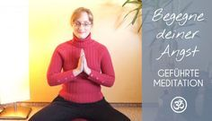 Begegne deiner Angst - geführte Meditation   #angst #soultouch #om #starkefrauen #soulpreneur #soullifestyle