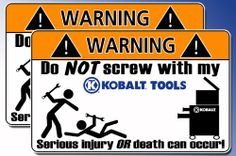 Awesome Kobalt Tool Toolbox Warning Sticker Decal Box