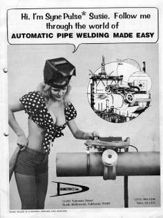 automatic pipe welding made easy Funny Vintage Ads, Funny Ads, Vintage Humor, Vintage Advertisements, Vintage Pins, Funny Shit, Welding Funny, Welding Trucks, Pipeline Welders
