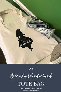 DIY Alice In Wonderland tote bag! With this free SVG file, this Disney inspired tote bag is so easy to make. Perfect for carrying during your trip to Disneyland and Disney World. #diy #disneyinspired #disneyland #disneyworld #freesvg #disneyvacation #disneydiy #disneyfavorites #disneylove #aliceinwonderland #svgfile