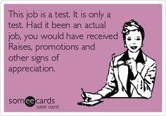 This job is a test...