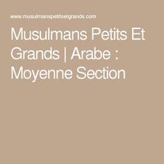 Musulmans Petits Et Grands | Arabe : Moyenne Section