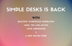 Simple Desks is back!