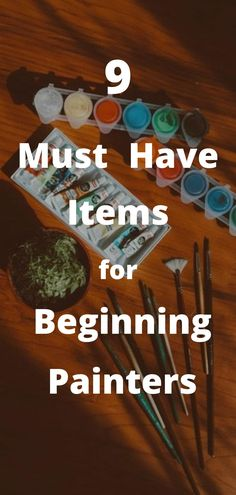 With these 9 items you are ready to start painting right away! Get these and start painting today... Everything you need for beginning painters. Must have supplies for beginning oil painters. Everything you need is on this list! #learntopaint #painter #paintingtips #paintinglessons #beginningpainter #tipsforbeginningartist
