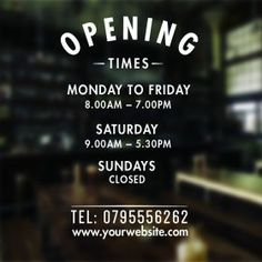 Opening hours times shop custom vinyl sign / sticker urban a Cafe Shop Design, Coffee Shop Interior Design, Store Design, Shop Front Design, Internet Friends Meeting, Opening Hours Sign, Business Hours Sign, Cafe Window, Home Decor Ideas