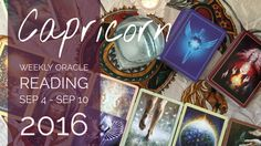 CAPRICORN WEEKLY Oracle Reading for SEP 4 TO SEP 10, 2016 --- Xanadue Xzone