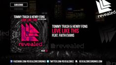 Tommy Trash & Henry Fong feat. Faith Evans - Love Like This [OUT NOW!]  #EDM #RevealedRecordings