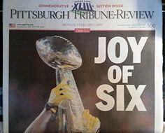 "2/7/2009 Pittsburgh Tribune Review Super Bowl XLIII ""JOY OF SIX"""