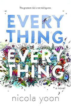 Everything, Everything : Madeline is allergic to everything. Yes, everything. She's half-Japanese, half-African-American, and 100% vulnerable. For the last 18 years, she's lived with her mother in a sterile, sealed house to protect her from the outside world. She's learned how to pass the time: taking classes online, writing  book reviews on Tumblr, playing games. She's resigned to a life spent indoors until Olly moves in next door and changes everything. Yes, everything.