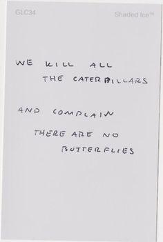 Life definitely needs more butterflies!