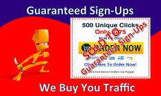 We Buy The Traffic Guaranteed Sign Ups Build Your Online Business The Easy Way  - See more at: http://guaranteedsignupssystem.com/