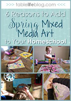 Six Reasons to Add Spring Mixed Media Art to Your Homeschool