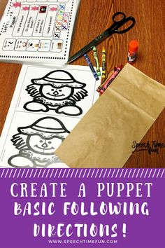 Create a Puppet: basic following directions activity. Puppets for all seasons/holidays of the year are included. Tons of visuals and repetition to encourage language opportunities. Perfect for speech therapy.