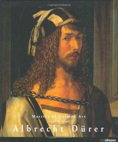 Albrecht Durer: 1471-1528 (Masters of German Art)