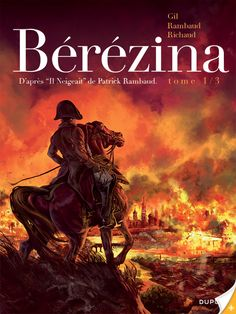 fireVolume 1 In order to preserve his hold on Europe, in that year 1812, Napoleon had no choice but to declare war on the Russian Emperor Alexander. In September, after three months of walking, his men, hungry and exhausted, finally advanced on Moscow ...
