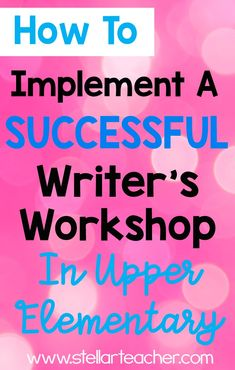 Here-s a detailed and organized introduction to implementing writer-s workshop in the uppe- Teaching Writing, Writing Rubrics, Paragraph Writing, Opinion Writing, Persuasive Writing, Writing Centers, Writing Resources, Writing Ideas, Launching Writers Workshop
