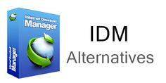 Best Alternatives To IDM (Internet Download Manager)