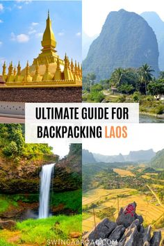 The Ultimate Guide for Backpacking Laos. Laos is a country full of magnificent waterfalls and out-of-the-world landscapes. It's cheap, people are friendly, and the foods are amazing. Laos is also home to Luang Prabang, the UNESCO World Heritage Site which houses over 40 Buddhist temples. This guide includes everything you need from visa, best time to visit, things to do, foods to eat, cost of traveling, how long to visit & more. Check it out now! #wanderingjournal #laos #backpacking