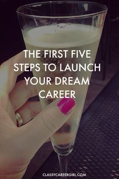 Cheers! I found my dream career and so can you! http://www.classycareergirl.com/2016/01/launch-your-dream-career/