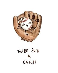 Funny Card Baseball Glove - You're Such a Catch - Greeting Card - Watercolor Baseball Mitt Sports Illustration - Birthday Valentines Card Baseball Puns, Baseball Game Outfits, Baseball Clothes, Baseball Videos, Baseball Pictures, Baseball Gifts, Baseball Cards, Pick Up Lines Cheesy, Pick Up Lines Funny