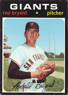 621 - Ron Bryant - San Francisco Giants