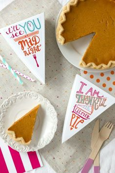 """Free-Printable-Leftover-Pie-Labels-for-Thanksgiving6-600x900 funny! Leftover pie slice boxes for guests to take home. """"I'll see you at midnight"""" and """"I'm thankful for leftover pie"""" lol"""
