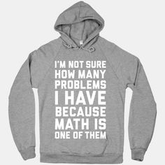 """I don't know how many problems I have because math is one of them! Perfect for math haters! This funny shirt references Jay-Z's popular song """"99 Problems"""" and is a great way to express your dislike...   Beautiful Designs on Graphic Tees, Tanks and Long Sleeve Shirts with New Items Every Day. Satisfaction Guaranteed. Easy Returns."""
