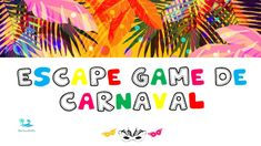 Theme Carnaval, Mardi Gras, Animation, Games, School, Football, Carnival Games, 100 Day Of School, Logic Games