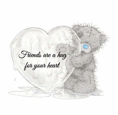 Friends are a hug for you're heart Hugs And Kisses Quotes, Hug Quotes, Snoopy Quotes, Teddy Bear Pictures, Bear Pics, Teddy Bear Quotes, Teddy Beer, Blue Nose Friends, Love Bear