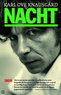 Nacht / Karl ove Knausgard  deel 4 van mijn strijd