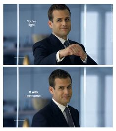 Harvey Specter. Only the greatest TV character since Gibbs