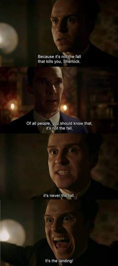 Moriarty being dramatic as always but I like it ;)