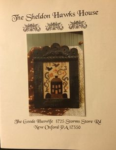 """For sale one chart titled """"The Sheldon Hawks House Sampler"""" by The Goode Huswife. Type of Floss = WDW.   eBay!"""
