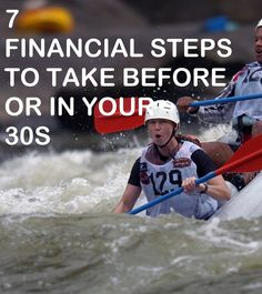 7 Important Financial Steps to Take Before or During Your 30s