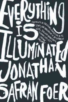 Everything is Illuminated, by Jonathan Safran Foer (F Foer): Hilarious, energetic, and profoundly touching, a debut novel follows a young writer as he travels to the farmlands of eastern Europe, where he embarks on a quest to find Augustine, the woman who saved his grandfather from the Nazis, and, guided by his young Ukrainian translator, he discovers an unexpected past that will resonate far into the future.