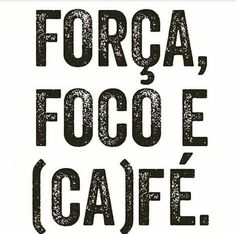 E café. Coffee Is Life, Coffee Love, Happy Week End, Typography Quotes, How Are You Feeling, Wisdom, Messages, Thoughts, Humor