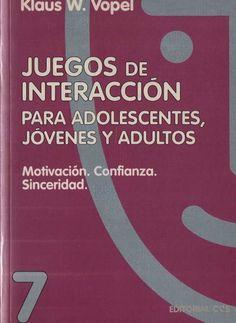 aus w. vope D PARA JÓVE cao pLESCENTES, DULTOSBf llSflHS Motivación. Confianza. Sinceridad.