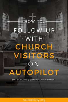 How to: Follow up with church visitors on auto-pilot