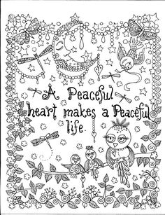 INSTANT DOWNLOAD A PEACEFUL HEART Coloring Page Crafting Page Scrap Booking Page You will be able to instantly download this Print. After