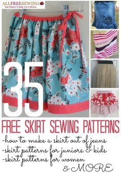 35 Free Skirt Sewing Patterns: How to Make a Skirt Out of Jeans, Free Skirt Patterns for Juniors and Kids, Skirt Patterns for Women